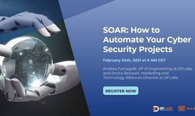 Webinar – SOAR: How to Automate Your Cyber Security Projects